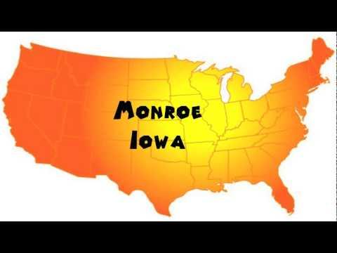 How to Say or Pronounce USA Cities — Monroe, Iowa