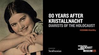 80 Years After Kristallnacht: Diarists of the Holocaust