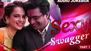 Sexy Swagger | Audio Jukebox | Part 1 | Full Album