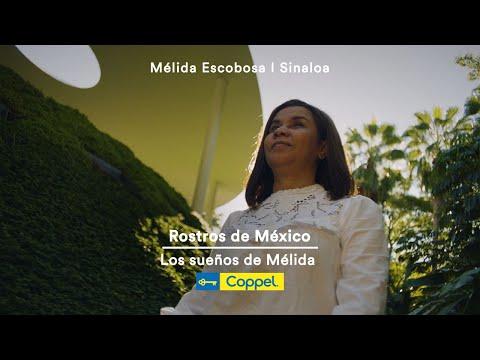 Los sueños de Mélida – Rostros de México | Coppel