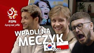 MUSIAŁ, KLICH i BERESZYŃSKI wpadli na meczyk KOREA PŁD.–POLSKA (2002)