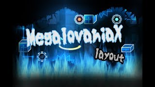 MegalovaniaX Layout Preview [My new upcoming level] Geometry Dash 2.11