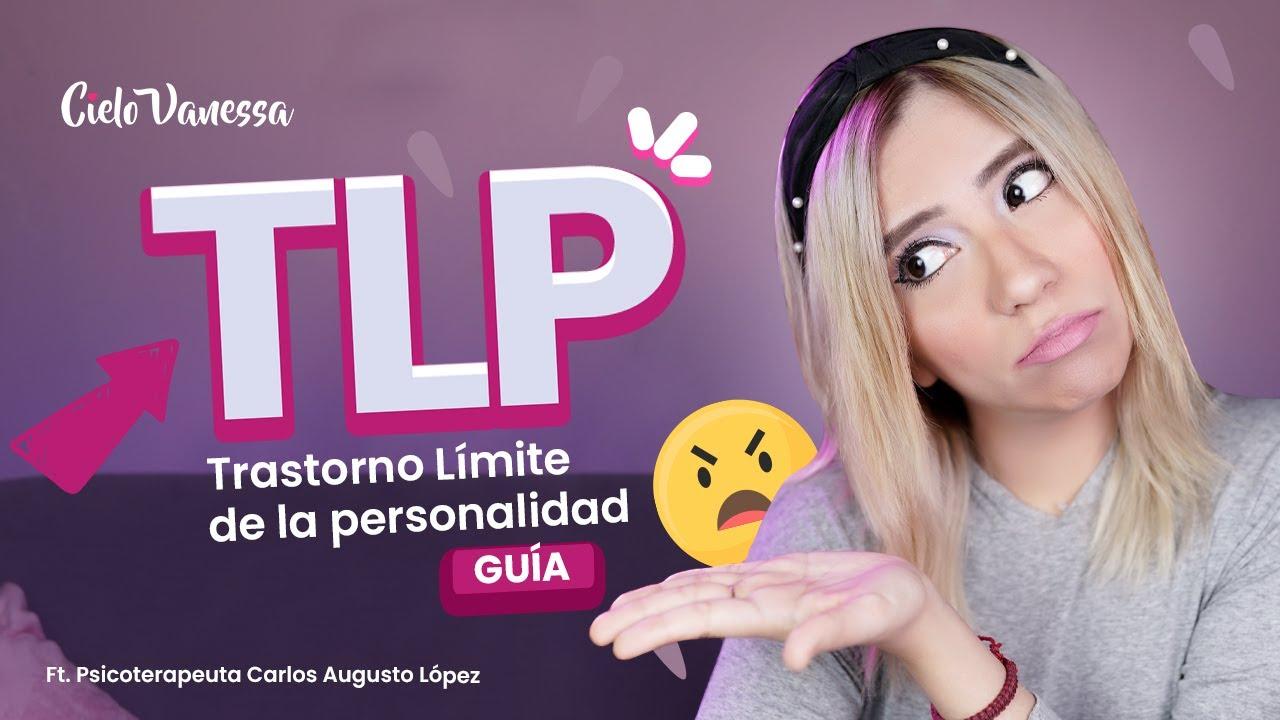 TLP: Trastorno Límite de la Personalidad ¿Qué tan GRAVE es y cómo tratarlo? | ft. Psic. Carlos A.