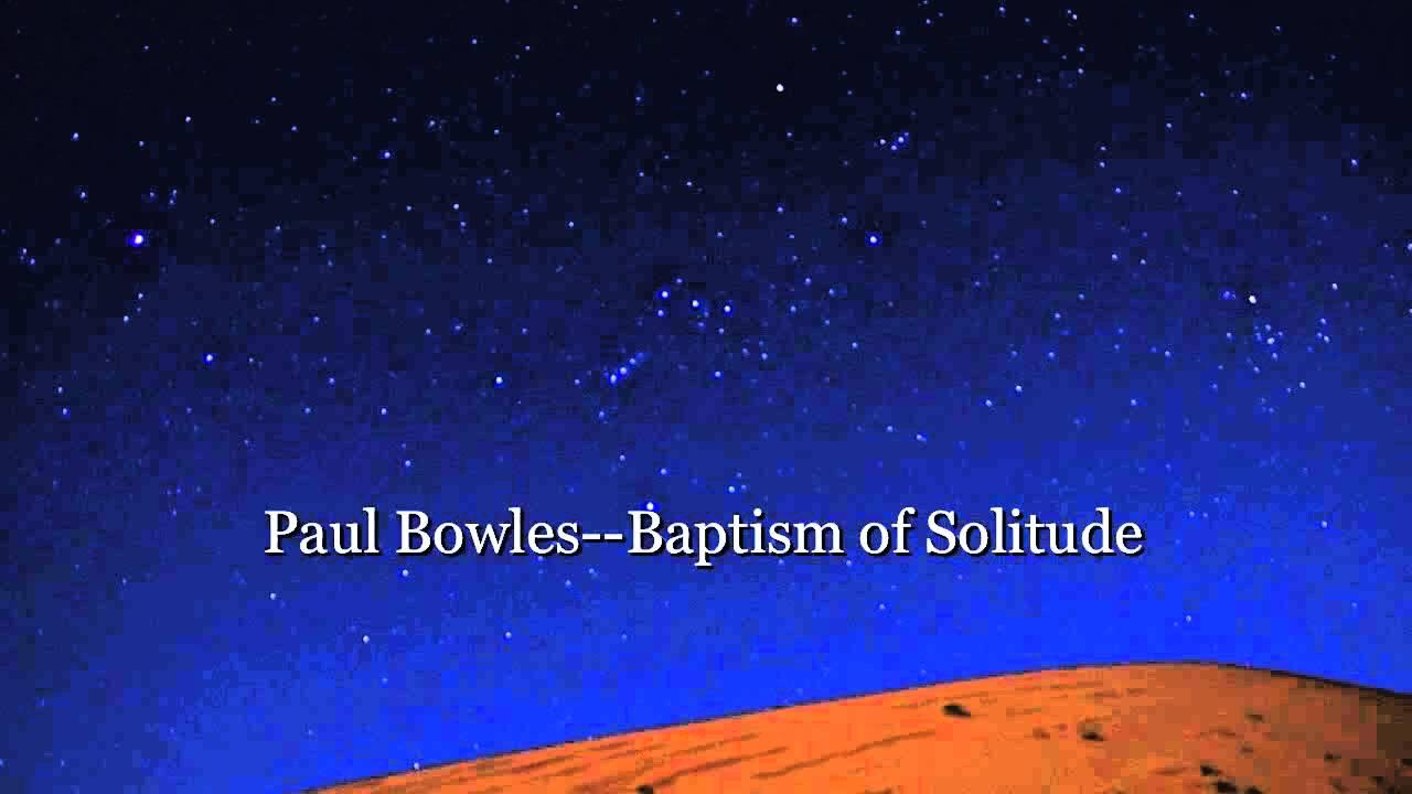 baptism from solitude john bowles essaytyper