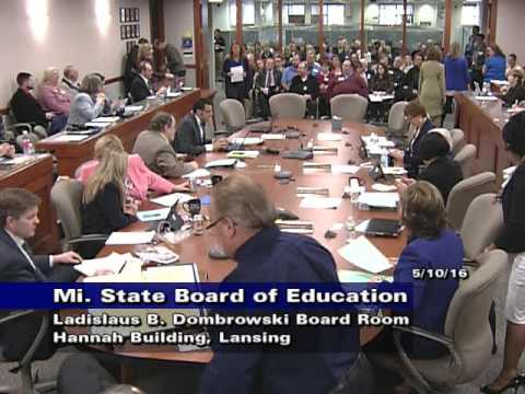 Michigan State Board of Education Meeting for May 10, 2016 - Afternoon Session Part 1