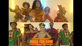 MADE FOR NOW - Sole Talk Youth feat. Syncopated Ladies