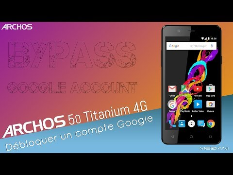 Bypass Google Account ARCHOS 50 Titanium 4G Remove FRP