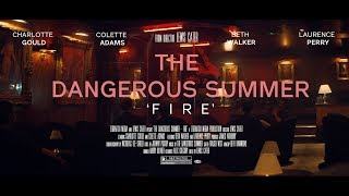 Смотреть клип The Dangerous Summer - Fire