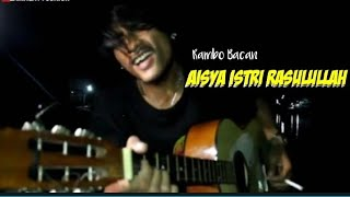 Download Rambo Bacan - Cover Lagu AISYAH ISTRI RASULULLAH
