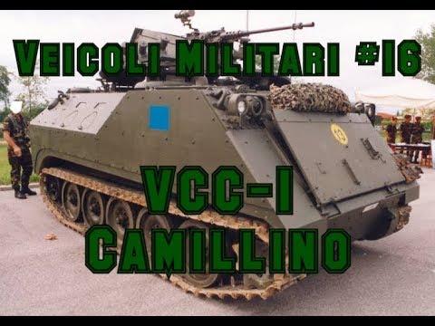 Veicoli Militari #16 - VCC-1 Camillino