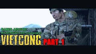 Vietcong - Part 1 (PC game - walkthrough) The Camp