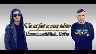 SeVer & Mocreanschi - Tu ai fost a mea iubire (Lyrics Video)