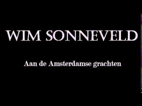 Wim Sonneveld - Aan de amsterdamse grachten - LYRICS