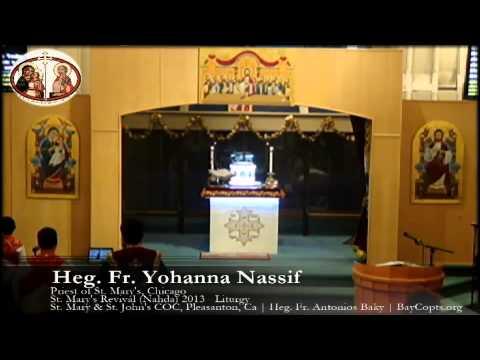 Asheya + Tamgeed - Fr Yohanna Nassif - St. Mary's Revival - 8.15.13