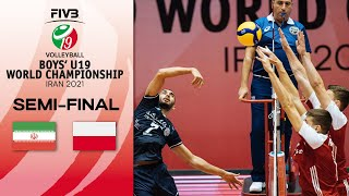 IRI vs. POL - Full Semi-Final | Boys U19 Volleyball World Champs 2021