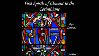 The First Epistle of Clement to the Corinthians (FULL Audiobook)