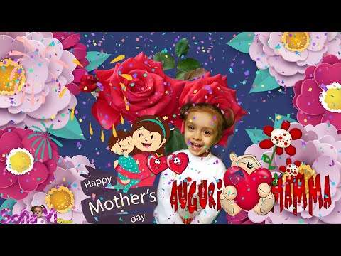 BUONA FESTA DELLA MAMMA - Mother's day! Auguri alla MIA MAMMA!