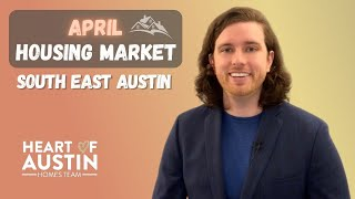 Housing Market Update   April stats in May 2021   South East Austin TX