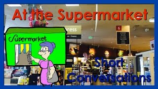 At the Supermarket | Listen, Speak, Repeat | Easy English Conversation Practice | ESL.