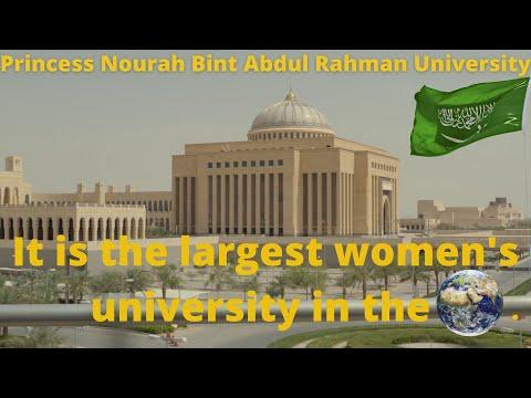 Princess Nora University    Riyadh University for Women    Largest Women's University in the World