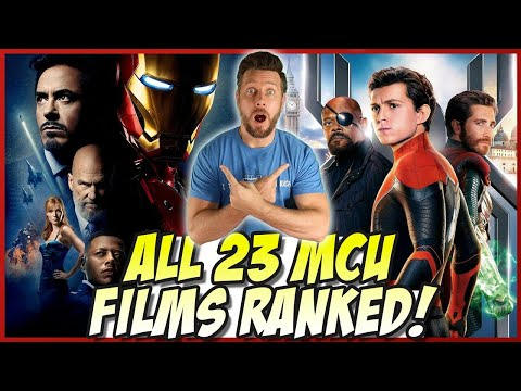 All 23 MCU Movies Ranked! (w/ Spider-man Far From Home)