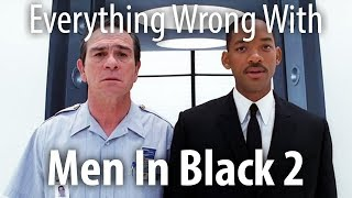 Everything Wrong with Men in Black II