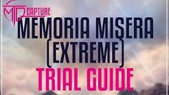 FFXIV - Memoria Misera (Extreme) Guide