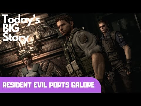 Today's BIG Story: Resident Evil ports GALORE for the Switch