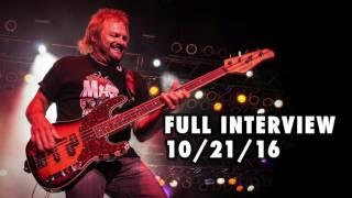 Michael Anthony FULL Interview w/ Eddie Trunk 10 / 21 / 2016 - Van Halen