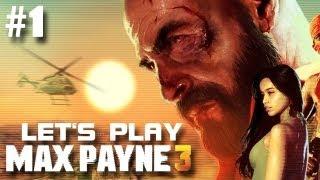Let's Play Max Payne 3 #001 [Deutsch/HD/PS3] - Mäxchen ist zurück