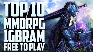 🎮 TOP 10 MMORPG QUE FUNCIONAN CON 1GB DE RAM 2017 | Pocos Requisitos | byLion Tops