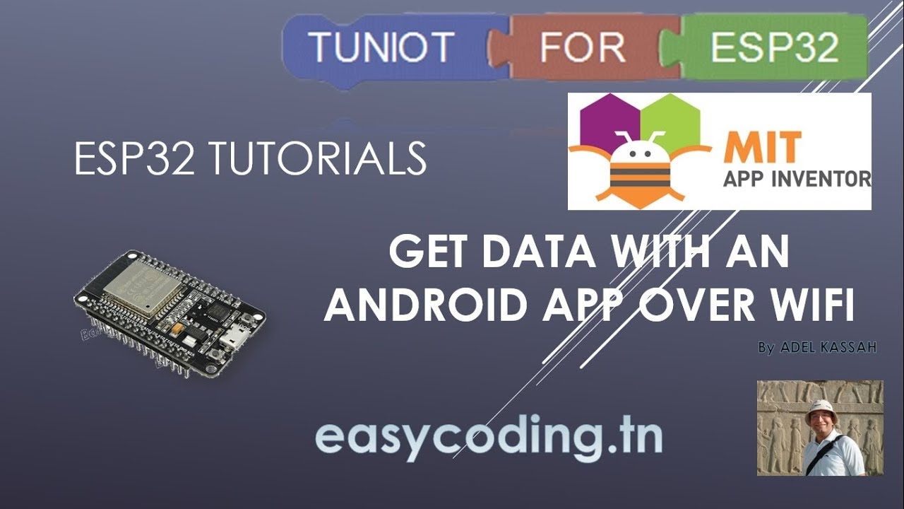 ESP32 tutorial 17: Get data with an Android App over Wifi