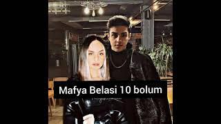 {Mafya Belasi} 10 Bolum