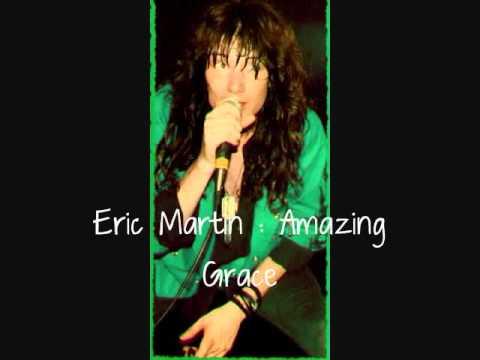 Amazing Grace ~ Eric Martin