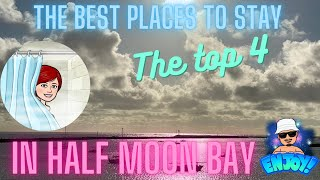 The best places to stay in Half Moon Bay, California