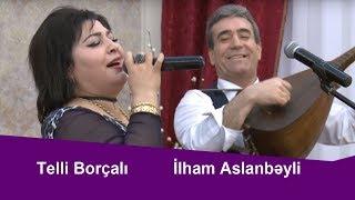 Aşıq Telli Borçalı və İlham Aslanbeyli-Könül Körpümüzdə