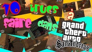 10 trucs à faire dans GTA San Andreas [2014]