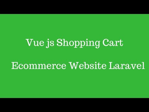 Vuejs shopping cart on Laravel Ecommerce website