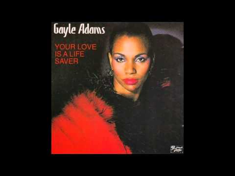 Gayle Adams - Your Love Is A Life Saver (12