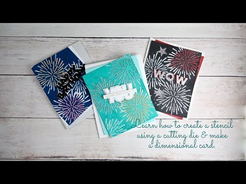 Creating a stencil and card with the new Fireworks die by My Favorite Things