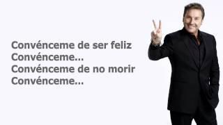 Ricardo Montaner Convénceme Letra