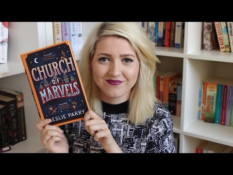 Church of Marvels by Leslie Parry | Book Review
