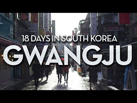 Korea Trip | Welcome to Gwangju