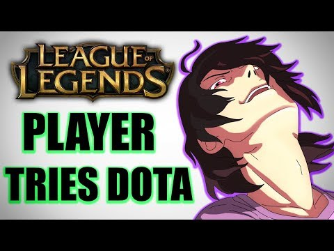 7 Year League Player Tries Dota 2 For The First Time