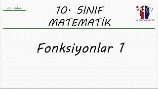 10.SINIF MATEMATİK - FONKSİYONLAR 1