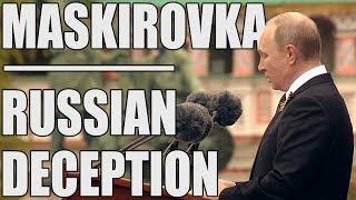 Maskirovka - Russian Deception