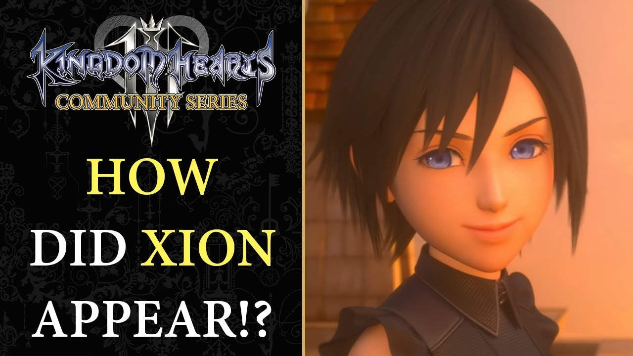 How Did Xion Return? , Kingdom Hearts 3 Ending THEORY