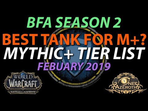 Mythic+ Tier List - Ranking TANKS in Dungeons - BFA Patch 8.1 Season 2