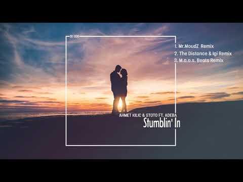 Ahmet Kilic & Stoto feat. Adeba - Stumblin' In (Remix EP)