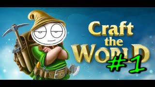 Играем в Craft the World. Часть 1